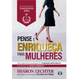 Pense e Enriqueça Para Mulheres (Sharon Lechter)