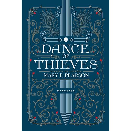 Dance Of Thieves - Vol. 1: Dinastia de Ladrões (Mary E. Pearson)