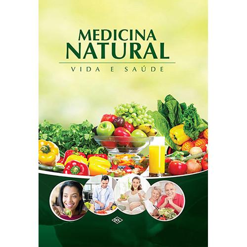 Medicina Natural - Vida e Saúde