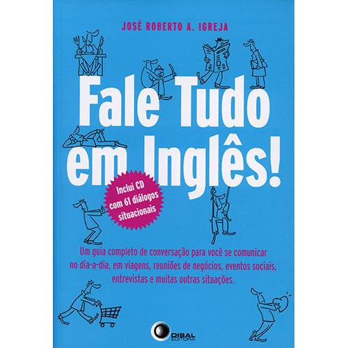 Fale Tudo em Inglês (José Roberto A. Igreja)