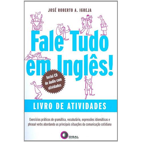 Fale Tudo em Inglês - Livro de Atividades (José Roberto A. Igreja)