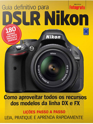 Guia Definitivo Para DSLR Nikon – Volume 1