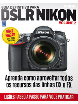 Guia Definitivo Para DSLR Nikon – Volume 2
