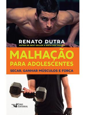 Malhação Para Adolescentes (Renato Dutra)
