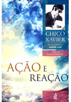 Ação e Reação (Francisco Cândido Xavier)