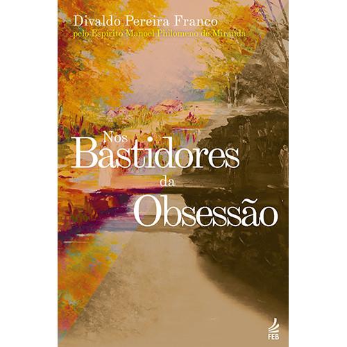 Nos Bastidores da Obsessão (Divaldo Franco)