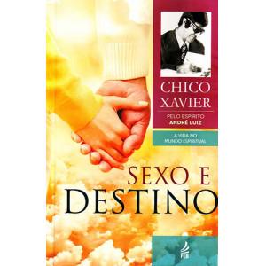 Sexo e Destino (Francisco Cândido Xavier)