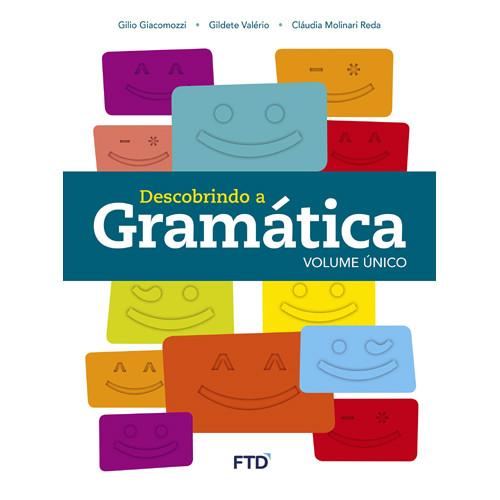 Descobrindo a Gramática - Fundamental II - Volume Único