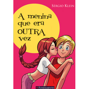 A Menina Que Era Outra Vez (Sérgio Klein)