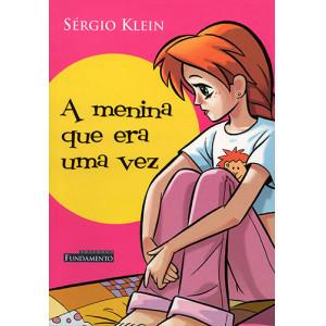 A Menina Que Era Uma Vez (Sérgio Klein)