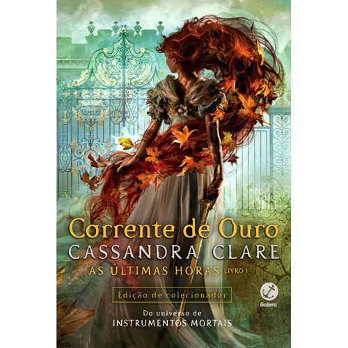 Corrente de Ouro – Vol. 1: As Últimas Horas (Cassandra Clare)