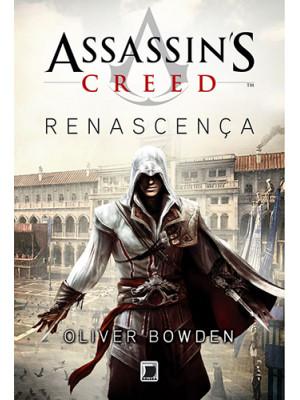 Assassin's Creed - Vol. 1: Renascença (Oliver Bowden)