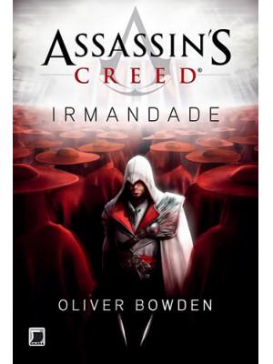 Assassin's Creed - Vol. 2: Irmandade (Oliver Bowden)