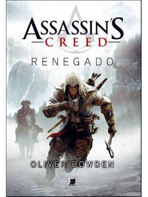 Assassin's Creed - Vol. 4: Renegado (Oliver Bowden)