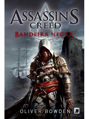 Assassin's Creed - Vol. 6: Bandeira Negra (Oliver Bowden)