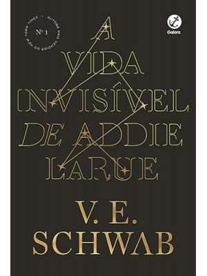 A Vida Invisível de Addie LaRue (V. E. Schwab)
