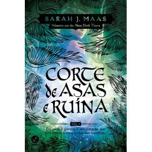 Corte de Espinhos e Rosas - Vol. 3: Corte de Asas e Ruína (Sarah J. Maas)