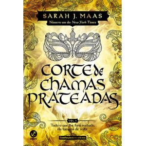Corte de Espinhos e Rosas - Vol. 4: Corte de Chamas Prateadas (Sarah J. Maas)