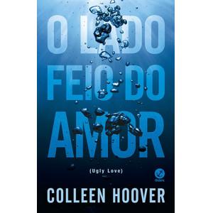 O Lado Feio do Amor (Colleen Hoover)
