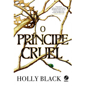 O Povo do Ar – Vol. 1: O Príncipe Cruel (Holly Black)