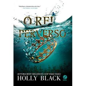 O Povo do Ar - Vol. 2: O Rei Perverso (Holly Black)