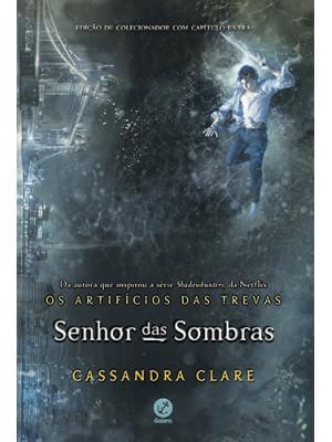 Os Artifícios das Trevas - Vol. 2: Senhor das Sombras (Cassandra Clare)