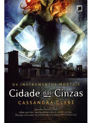 Os Instrumentos Mortais - Vol. 2: Cidade das Cinzas (Cassandra Clare)