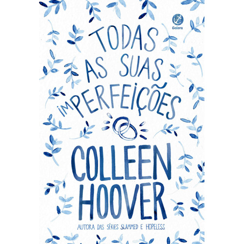 Todas As Suas (im)perfeições (Colleen Hoover)