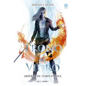 Trono de Vidro - Vol. 5: Império de Tempestades - Tomo Único (Sarah J. Maas)