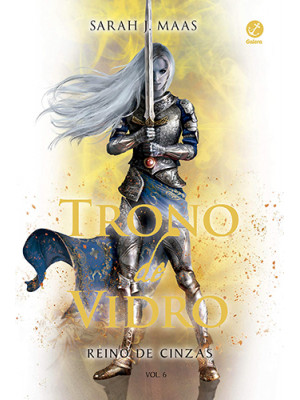 Trono de Vidro - Vol. 6: Reino de Cinzas (Sarah J. Maas)