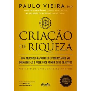 Criação de Riqueza (Paulo Vieira)