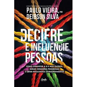 Decifre e Influencie Pessoas (Paulo Vieira / Deibson Silva)