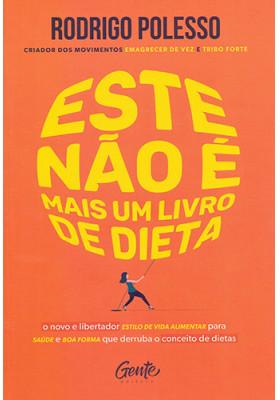 Este Não é Mais Um Livro de Dieta (Rodrigo Polesso)