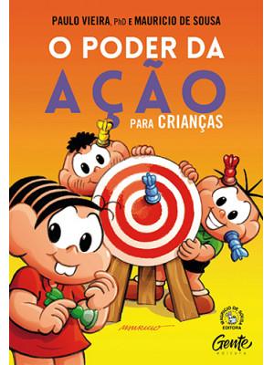 O Poder da Ação Para Crianças (Paulo Vieira / Mauricio de Sousa)