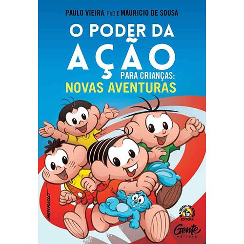 O Poder da Ação Para Crianças: Novas Aventuras (Paulo Vieira / Mauricio de Sousa)