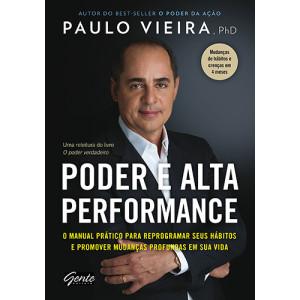 Poder e Alta Performance (Paulo Vieira)