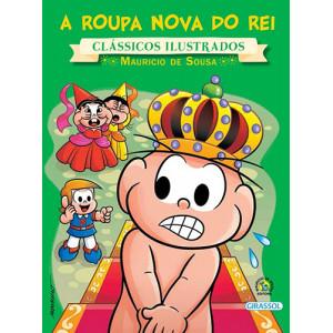 Clássicos Ilustrados - Turma da Mônica: A Roupa Nova do Rei