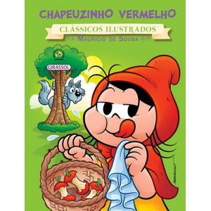 Clássicos Ilustrados - Turma da Mônica: Chapeuzinho Vermelho