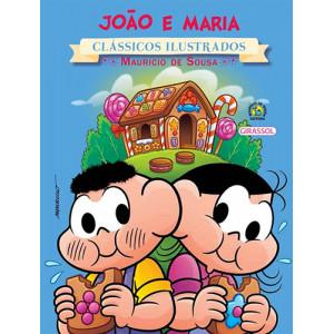 Clássicos Ilustrados - Turma da Mônica: João e Maria