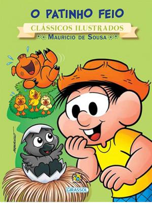 Clássicos Ilustrados - Turma da Mônica: O Patinho Feio