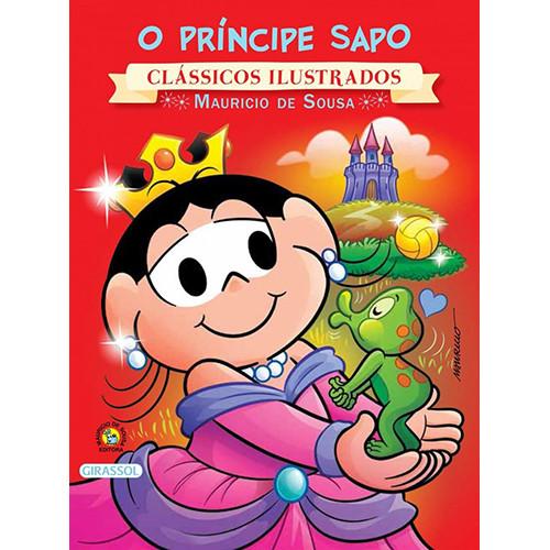 Clássicos Ilustrados - Turma da Mônica: O Príncipe Sapo