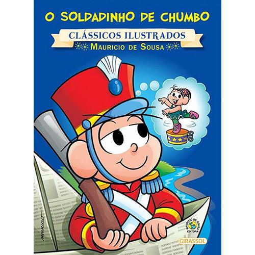 Clássicos Ilustrados - Turma da Mônica: O Soldadinho de Chumbo