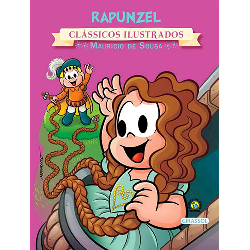 Clássicos Ilustrados - Turma da Mônica: Rapunzel