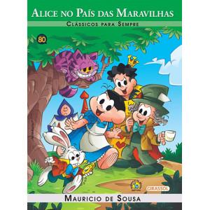 Clássicos Para Sempre - Turma da Mônica: Alice no País das Maravilhas