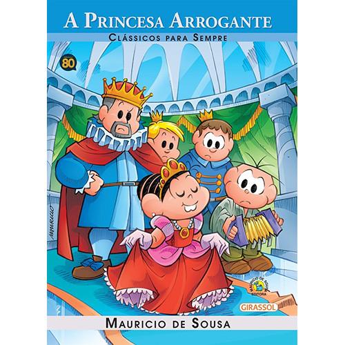Clássicos Para Sempre - Turma da Mônica: A Princesa Arrogante