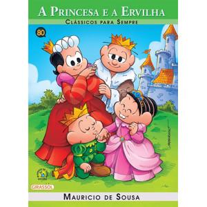 Clássicos Para Sempre - Turma da Mônica: A Princesa e A Ervilha