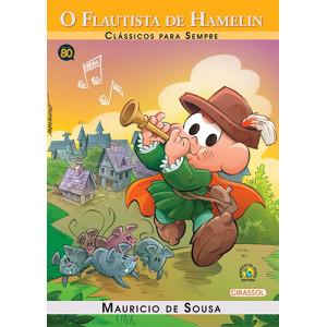 Clássicos Para Sempre - Turma da Mônica: O Flautista de Hamelin