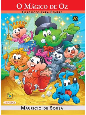 Clássicos Para Sempre - Turma da Mônica: O Mágico de Oz