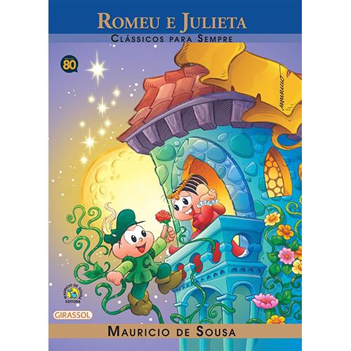 Clássicos Para Sempre - Turma da Mônica: Romeu e Julieta