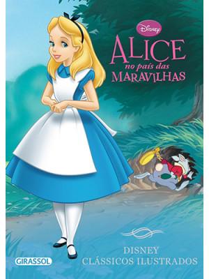Disney Clássicos Ilustrados: Alice no País das Maravilhas